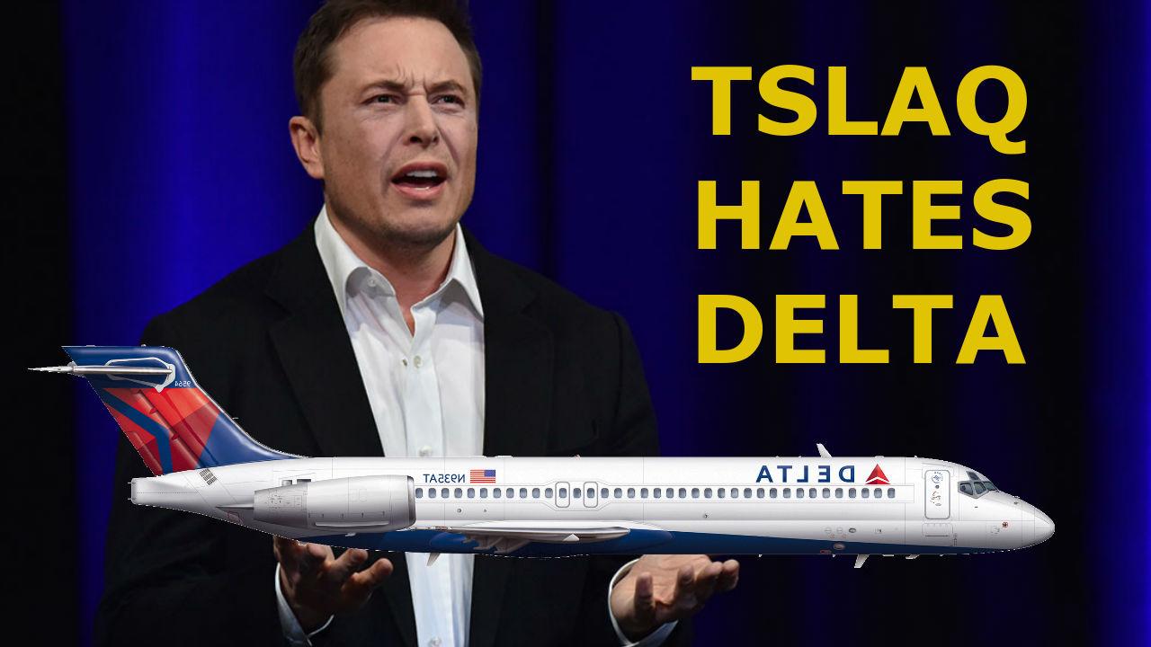 Tesla Shorts Hate Delta Airlines